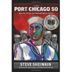 The Port Chicago 50- Disaster, Mutiny, and the Fight for Civil Rights